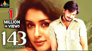 143 (I Miss You) Telugu Full Movie | Sairam Shankar, Sameeksha | Sri Balaji Video