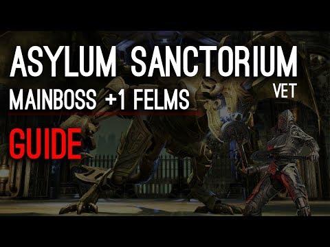 Asylum Sanctorium Guide Mainboss +1 Felms - Elder Scrolls Online