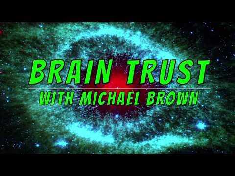BRAIN TRUST:  420 Edition