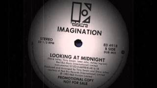 Imagination - Looking At Midnight (Dub Mix)
