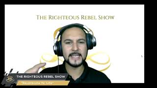 Recalibrate Yo' Life | The Righteous Rebel Show | Radio Unt