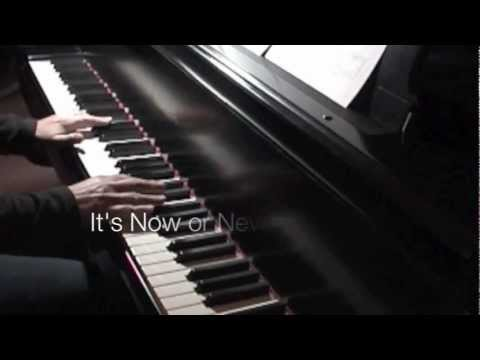 O SOLE MIO / IT'S NOW OR NEVER - ( solo piano with lyrics)