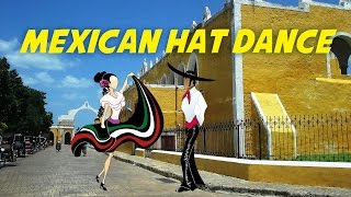 Mexican Hat Dance (for children - lyrics video for karaoke)