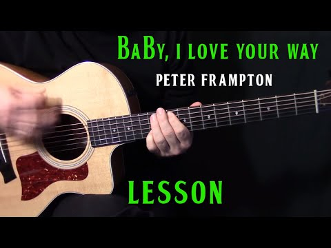 how to play Ba I Love Your Way  guitar  Peter Frampt  acoustic guitar less tutorial
