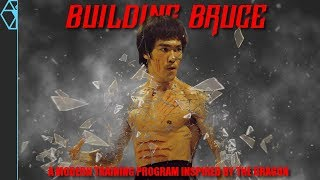 Building Bruce Pt 1 | A Modern Training Program Inspired by Bruce Lee