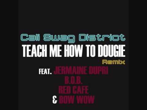 TEACH ME HOW TO DOUGIE lyrics - CALI SWAG DISTRICT