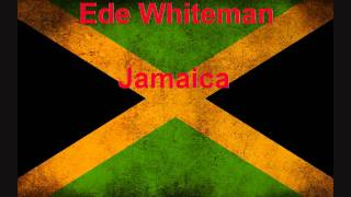 Ede Whiteman - Jamaica (immer breiter) [HQ]