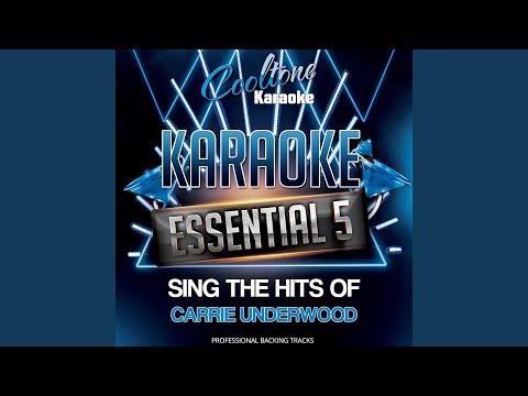 Cowboy Casanova (Originally Performed by Carrie Underwood [Karaoke Version])