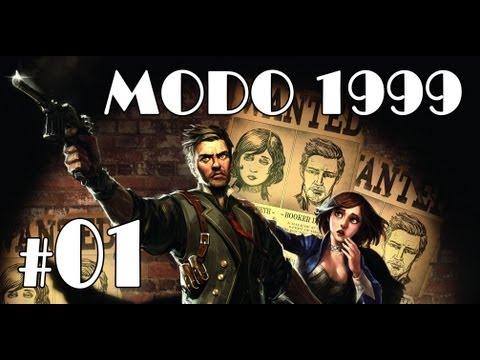 BioShock Infinite MODO 1999 - Parte 1 - Guia | Walkthrough | Let's Play [PC | XBOX 360 | PS3]