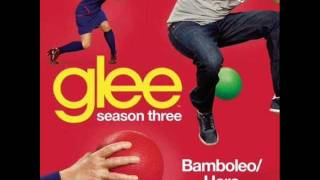 Glee - Bamboleo/Hero - Full HQ Studio