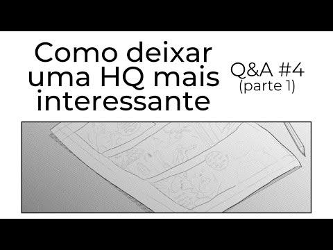 Como deixar uma HQ mais interessante - Q&A #04 (parte 1)