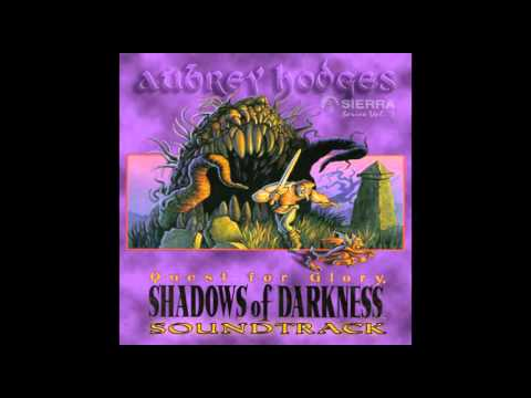 Aubrey Hodges - Quest For Glory - Shadows Of Darkness - Main Theme (Soundtrack Version) (2016)