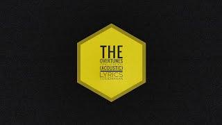 The Overtunes - I Still Love You (Acoustic) - Lyrics (Terjemahan)