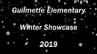 Guilmette Elementary Winter Showcase