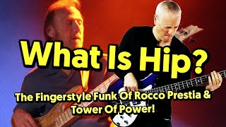 What Is Hip? The Fingerstyle Funk Bass Of Rocco Prestia (tabs and tutorial)