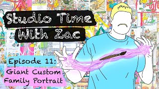 HOW TO PAINT A GIANT PAINTING - Studio Time with ZAC #011 - Family Portrait Commission