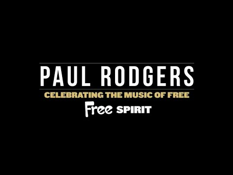 Paul Rodgers - Free Spirit - Celebrating The Music Of Free