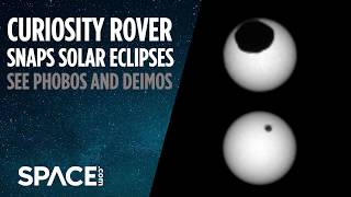 Curiosity Snaps Solar Eclipses on Mars - See Phobos and Deimos