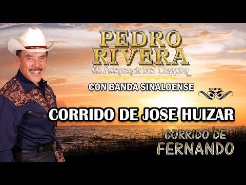 Corrido de José Huizar - Pedro Rivera Disco Corrido de Fernando