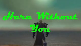 World of Warcraft - Here Without You (русские субтитры)