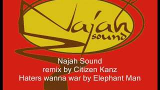 Remix Haters wanna war Elephant Man by Najah Sound