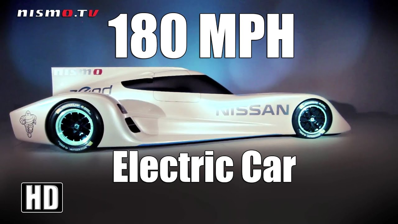 Fastest Electric Car In The World Nissan Zeod Rc