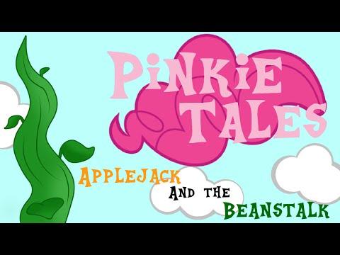 Pinkie Tales: Applejack And The Beanstalk