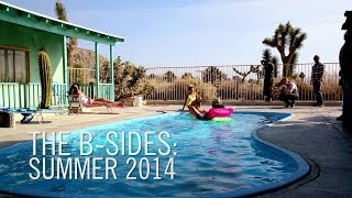 The B-Sides: The Making of Summer 2014 Campaign Thumbnail