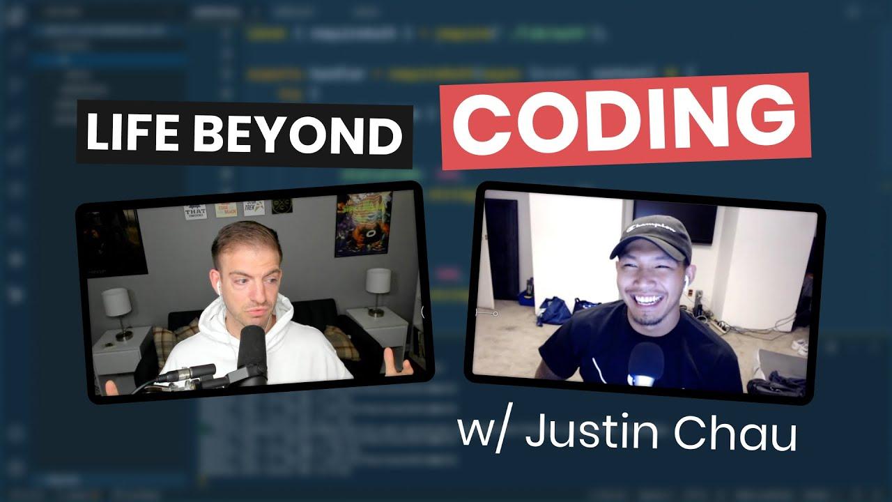 Life Beyond Coding with Justin Chau