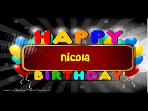 Happy Birthday Nicola! Buon Compleanno Nicola!   YouTube