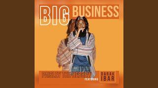 Big Business (feat. Darak Ibar)