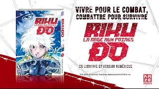 bande-annonce Riku-do - T.1 La Rage aux Poings Vol.1