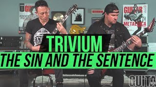 Trivium 'The Sin and the Sentence' Playthrough