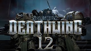 Space Hulk Deathwing #12 Hammer Time - Gameplay / Let's Play
