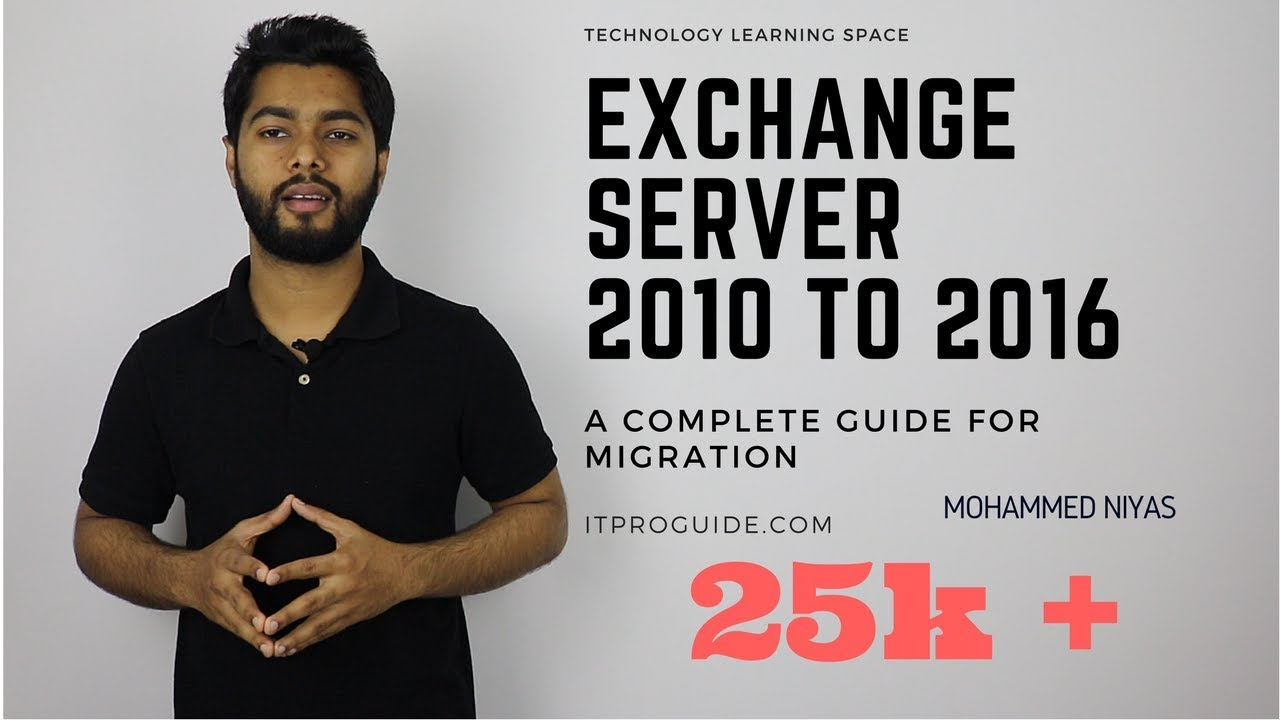 Microsoft Exchange server 2016 migration from Exchange server 2010