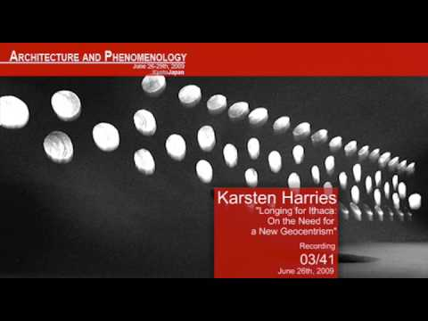 "A+P2 - Kyoto 2009 | Karsten Harries ""Longing for Ithaca: On the Need for a New Geocentrism"" [03/41]"