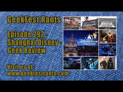Episode 292   Shanghai Disney   Geek Review