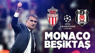 Monaco VS Beşiktaş   ● Şampiyonlar Ligi  ● Are You Ready