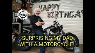 **SURPRISING MY DAD WITH A MOTORCYCLE!!**