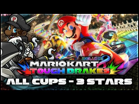 Mario Kart 8 Deluxe LIVESTREAM  3 Stars in ALL CUPS! (Tough Brakes LIVE)