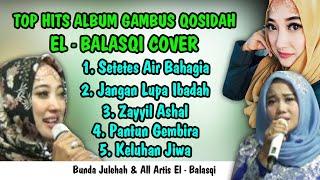 TOP ALBUM | GAMBUS | JULEHAH | EL - BALASQI COVER | ALL ARTIS | Adin Ranger