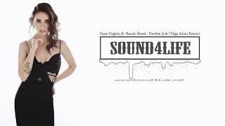 Ozan Doğulu feat. Hande Ünsal - Derdim Çok (Tolga Aslan Remix) #Sound4Life
