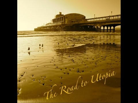 The Road to Utopia - Bournemouth -  England