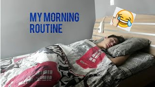 MY EVERYDAY MORNING ROUTINE