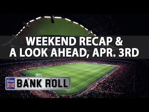 Weekend Recap + Mid Week Euro Football Bets | The Bankroll