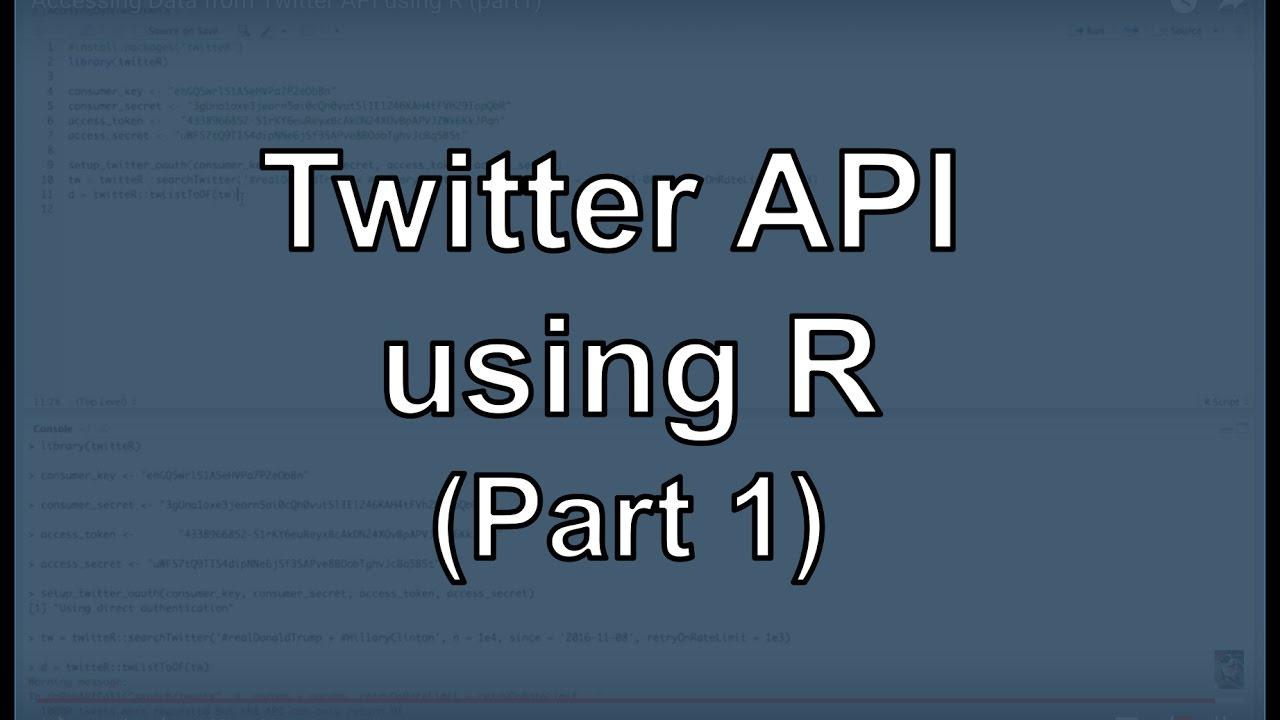 Accessing Data from Twitter API using R - Michael Galarnyk