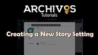 ARCHİVOS Öğreticiler: bir Hikaye Ayarı Oluşturun