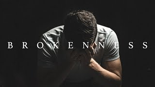 This Video will Change the Way We Look at BROKENNESS - Voddie Baucham