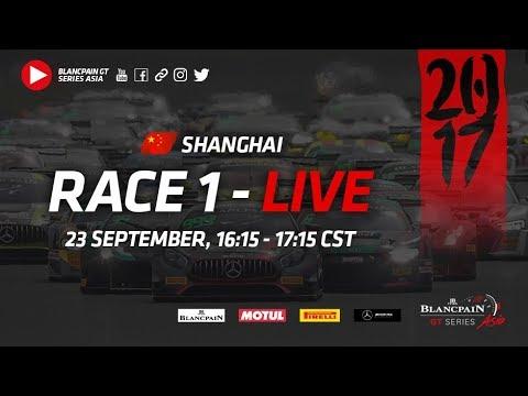 Blancpain GT Series Asia - Shanghai - Race 1