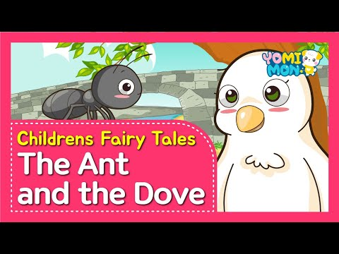 The Ant and the Dove   Yomimon   Bedtime stories for kids